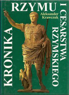 """""""Kronika Rzymu"""" Aleksander Krawczuk Cover by Jolanta Barącz Published by Wydawnictwo Iskry 1997"""