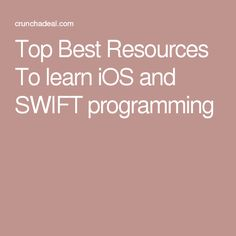Top Best Resources To learn iOS and SWIFT programming