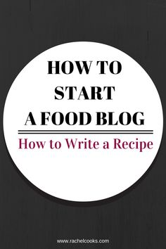 How to Write a Recipe @FoodBlogs