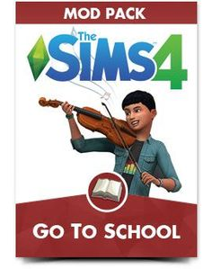 The Sims 4 Mod Pack Go To School