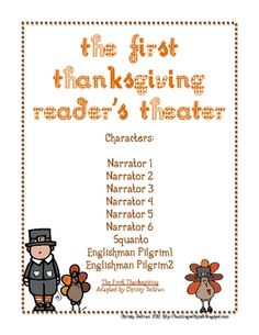 This reader's theater script has been adapted from the children's book The First Thanksgiving. It has been written for nine parts.Students can be paired to read the pars or the class may be divided into two groups.Each student needs a copy of the script. First Thanksgiving, Thanksgiving Activities, Holiday Activities, School Holidays, School Fun, School Stuff, School Ideas, First Grade Reading, First Grade Classroom