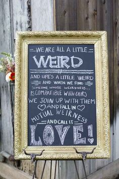 Celebrate how perfect you are for each other. | 40 Awesome Signs You'll Want At Your Wedding