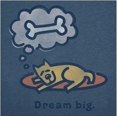 On this cotton Dream Big Long Sleeve Shirt by Life is Good, Rocket the Dog demonstrates the art of goal setting. Love Life, Life Is Good, Life Is Ruff, Happy Puppy, E Cards, Positive Thoughts, I Love Dogs, Dream Big, A Good Man