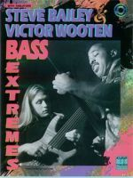 Steve Bailey and Victor Wooten - Bass Extremes Book & CD