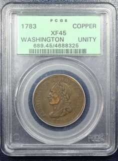 1783 Washington & Independence Cent PCGS XF45 UNITY  Vlack 27-W. Breen-1188. Baker-1.  Finger Lakes Numismatics