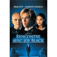 Rencontre joe black allocine