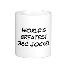 """World's Greatest Disc Jockey"" Mug"