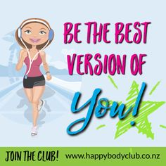 BE THE BEST VERSION OF YOU! Join the HAPPY BODY CLUB, Home of Healthy Living. Get powerful and practical health strategies,stay on track with your goals alongside other women, and turn your body into the you know you deserve today! Stay On Track, Other Woman, You Deserve, Knowing You, Healthy Living, Join, Goals, Good Things, Club