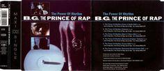 B. G. THE PRINCE OF RAP