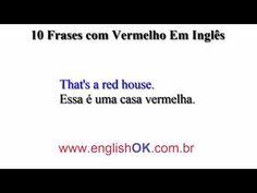 10 Frases com Vermelho Em Inglês   EnglishOk http://www.englishok.com.br/10-frases-com-vermelho-a-em-ingles/