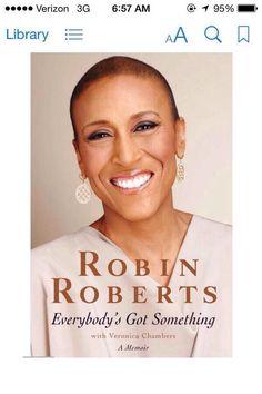 Robin Roberts ... Everybody's Got Something.