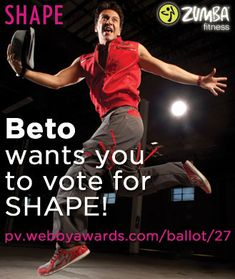 Beto Perez Wants You to Vote for SHAPE!