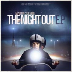 martin solveig - the night out!  Love this song!!!
