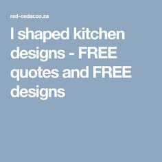 l shaped kitchen designs - FREE quotes and FREE designs