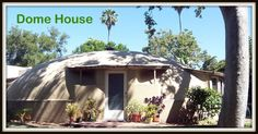Dome House 1097 S. Los Robles Ave, Pasadena, CA Wallace Neff , 1941 - the only remaining bubble house // - 89