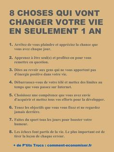 Motivation Quotes : 8 Choses Qui Vont Changer Votre Vie En Seulement 1 An. - About Quotes : Thoughts for the Day & Inspirational Words of Wisdom Vie Positive, Positive Mind, Positive Attitude, Positive Affirmations, New Quotes, Inspirational Quotes, Motivational, Funny Quotes, Life Quotes