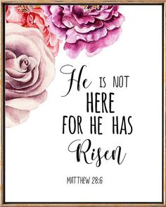 Matthew 28:6 He is risen Bible verse Easter by LeelaPrintableArt
