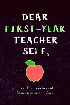 Dear First-Year Teacher Self, Love the Teachers of Education to the Core