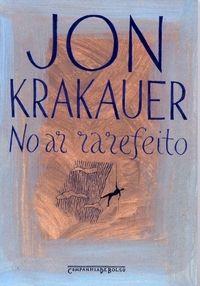 No Ar Rarefeito. Autor: Jon Krakauer, Editora de Bolso.