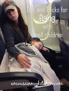 Tips and Tricks for Flying with Small Children - A Mouse In My Kitchen