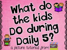 How to use the Daily 5 in your classroom!!!