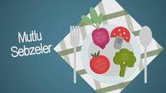Mutlu Sebzeler (Eat Your Veggies)