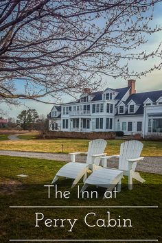 The Inn at Perry Cabin: Casual Luxury on Maryland's Eastern Shore www.casualtravelist.com
