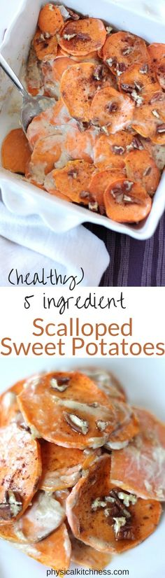 Thanksgiving. Healthy Scalloped Sweet Potatoes - Only 5 Ingredients ...