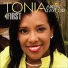 Cd: First By: Faith Works Ent. Artist: Tonia A. Taylor Check out video below. Dr. Taylor has a passion to minister the Love of God through the musical expression of singing. She has provided music on the Trinity Broadcasting Network's local affiliate station in Jacksonville, Florida, ACTS Network in Jacksonville, Florida, and WCSC-TV Chanel 5 Inspirational Sounds Broadcast in Charleston, South Carolina.