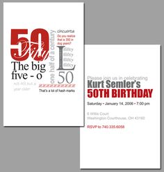 50th Birthday Invitation  This is an example of a fun invitation that was created for a private client. We had a lot of fun trying to come up with many different ways to say 50.