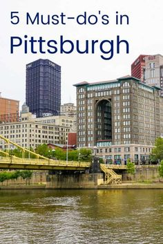 Planning a weekend roadtrip to Pittsburgh? This itinerary of the 5 best things to do Visit Pittsburgh, Pittsburgh City, Pittsburgh Attractions, Pittsburgh Neighborhoods, Weekend Trips, Weekend Getaways, Day Trip, The Places Youll Go, Places To See