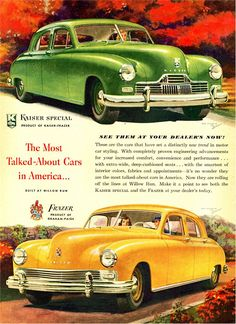 """Vintage Cars The 1947 Kaiser Special and the 1947 Frazer: """"The Most Talked-About Cars in America"""" Vintage Advertisements, Vintage Ads, Vintage Posters, Vintage Photos, Car Brochure, Ad Car, Car Posters, Car Advertising, Old Ads"""