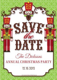 #Nutcrackers #Chrismtas #Save #the #Date designed by Jeannie L Dickson on @Celebrations.com
