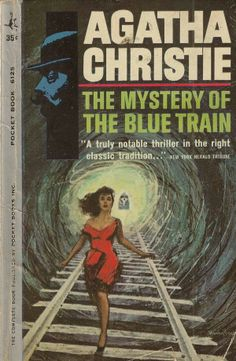 The Mystery of the Blue Train - Agatha Christie - 1928 Harry Bennett - have in my collection