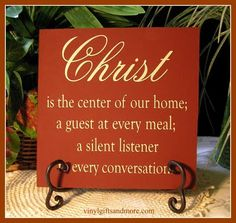 Living Waters ~: Christ - The Center Of Our Home~