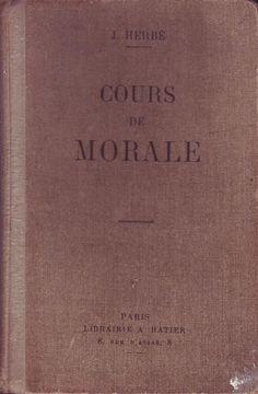 #pédagogie : Cours De Morale (Conforme Au Programme Du 17 Août 1920). Hatier, 1923. Deuxième édition. 188 pp.