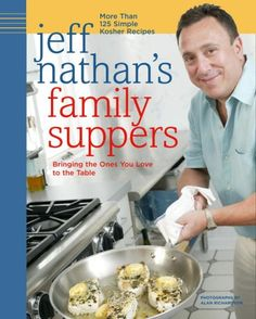 Jeff Nathan's Family Suppers: More Than 125 Simple Kosher Recipes by Jeff Nathan http://www.amazon.com/dp/1400081610/ref=cm_sw_r_pi_dp_a3-4ub0JF7YEQ