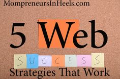 5 web strategies that can help you be successful as a blogger!