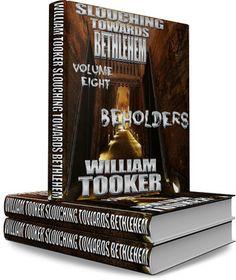 Slouching Towards Bethlehem - Volume 8 - Beholders