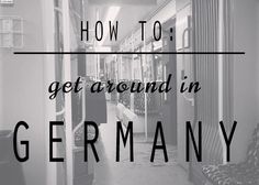 How to Get Around in Germany - Travel tips for taking trains, planes, buses, rideshares & rental cars | Megnanimously.com