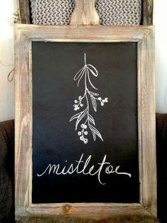 Mistletoe chalkboard art