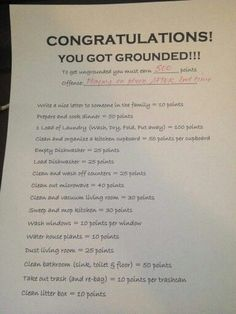 Congratulations! You got grounded! Perfect way to punish your kids - make them EARN their freedom. Love it                                                                                                                                                      More