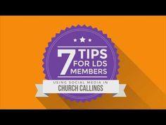 Video: 7 Tips for LDS Using Social Media in Church Callings | LDS Media Talk