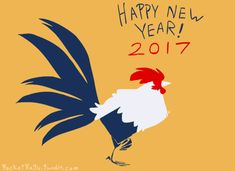 According to the Chinese zodiac, 2017 is the year of the Rooster, which begins on January 28, 2017, and ends on February 15, 2018.