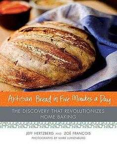 Artisan Bread in Five Minutes a Day: The Discovery That Revolutionizes Home Baki. Artisan Bread in Five Minutes a Day: The Discovery That Revolutionizes Home Baking: Jeff Hertzberg, New Recipes, Real Food Recipes, Favorite Recipes, Yummy Food, Easy Recipes, Recipies, Kitchen Recipes, Healthy Recipes, Challah