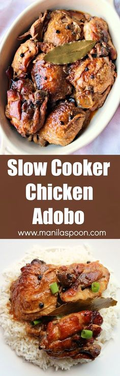 Chicken slowly braised in vinegar soy sauce garlic and bay leaves until fall-off-the-bone tender and DELICIOUS. This classic dish can be made a day ahead and tastes even better the next day! Slow Cooker Chicken Adobo