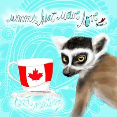 Summer heat wave love! Heart melting! What my Coffee says to me July 1 - drink YOUR life in - when the heat melts your cup and heart! Thinking cool thoughts! Happy Canada Day! (What my Coffee says to me is a daily, illustrated series created by Jennifer R. Cook for your mental health) #coffee #coffeelovers #summer #heat #heatwave #love #lemurlove #lemurs #art #mentalhealth #creativity #illustration #sundayfunday