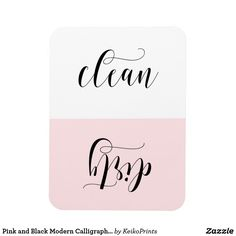 Pink and Black Modern Calligraphy Dishwasher Magnet Modern and stylish dishwasher magnet featuring modern calligraphy. The colors are white, black and blush pink. Other colors are available.