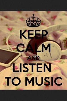 Because when you're boring or sad the music is the best thing for help you to get better.