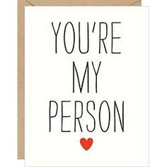 You're My Person Card <3